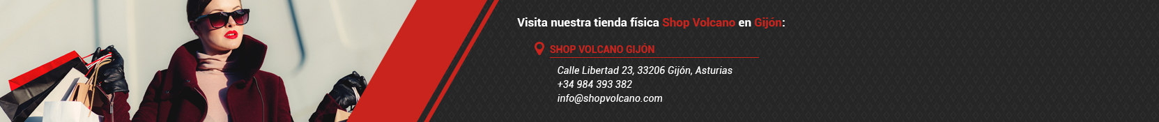 Visita nuestra tienda física Shop Volcano en: Calle libertad, 23, 33206 Gijón